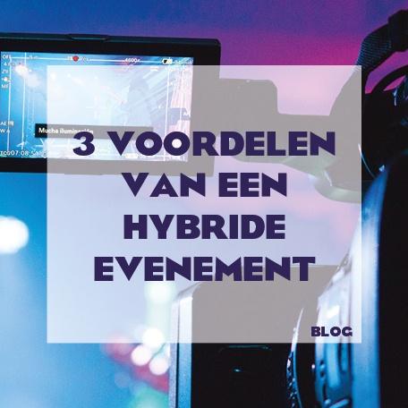 drie voordelen van een hybride evenement